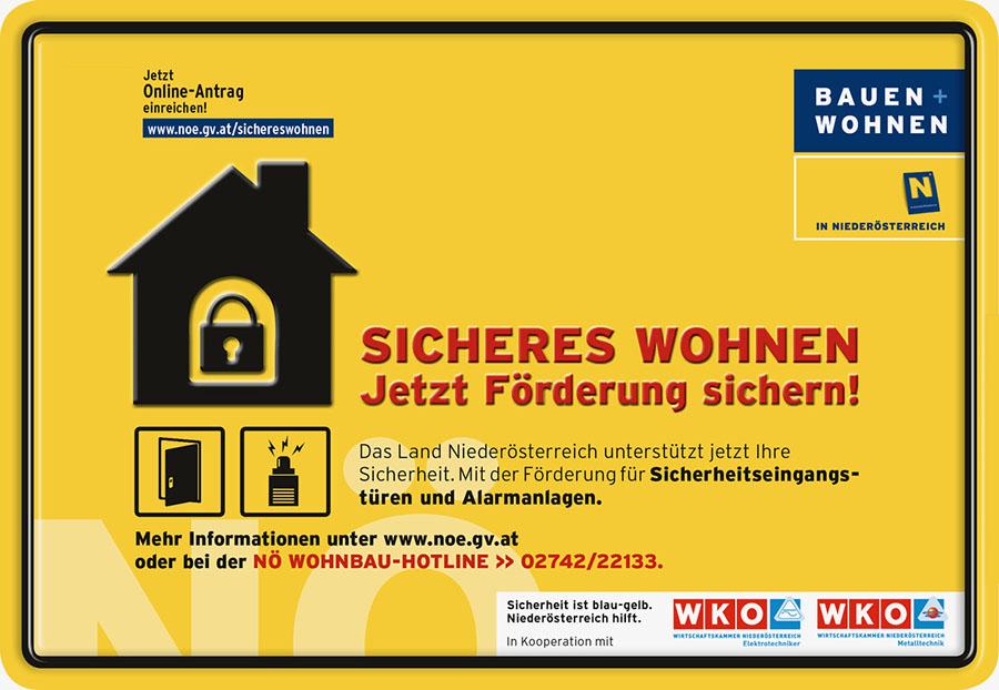 Schild vom Land NÖ: Sicheres Wohnen, Förderung für Alarmanlagen